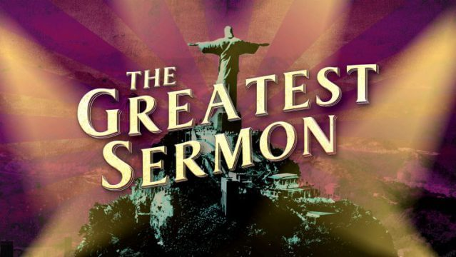 THE GREATEST SERMON